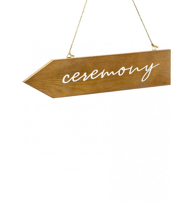"""Cartel de señalización de madera """"Ceremony"""""""